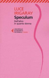 Speculum. L'altra donna