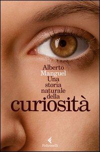 Una storia naturale della curiosità