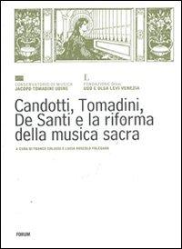Candotti, Tomadini, De Santi e la riforma della musica sacra