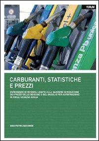 Carburanti, statistiche e prezzi