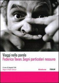 Federico Tavan. Segni particolari nessuno. DVD