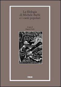 La filologia di Michele Barbi e i canti popolari