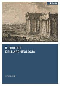 Il diritto dell'archeologia