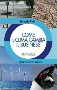Come il clima cambia il business