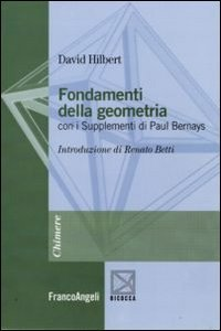 Fondamenti della geometria. Con i supplementi di Paul Bernays