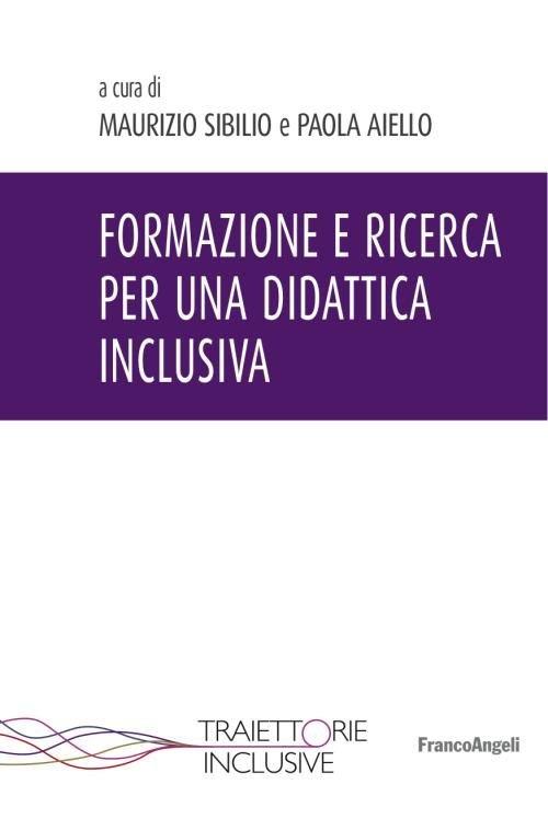 Formazione e ricerca per una didattica inclusiva