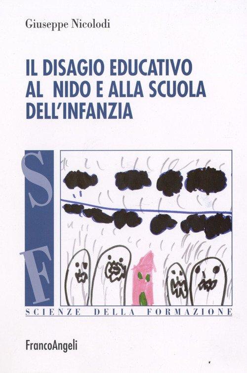 Il disagio educativo all'asilo nido e alla scuola dell'infanzia