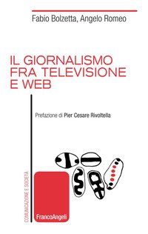 Il giornalismo tra televisione e web