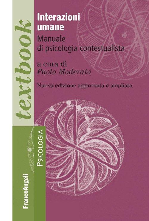 Interazioni umane. Manuale di psicologia contestualista
