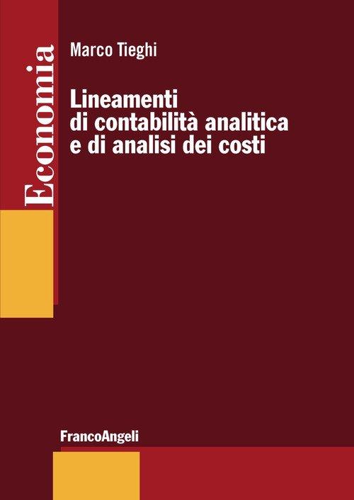 Lineamenti di contabilità analitica e di analisi dei costi
