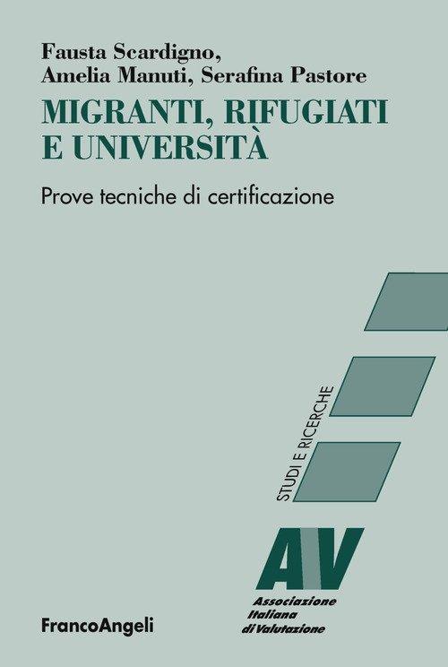 Migranti, rifugiati e università. Prove tecniche di certificazione