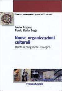 Nuove organizzazioni culturali