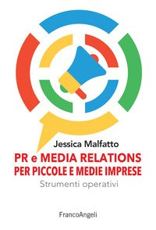 PR e media relations per piccole e medie imprese. Strumenti operativi