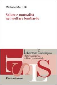 Salute e mutualità nel welfare lombardo