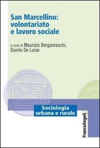 San Marcellino: volontariato e lavoro sociale
