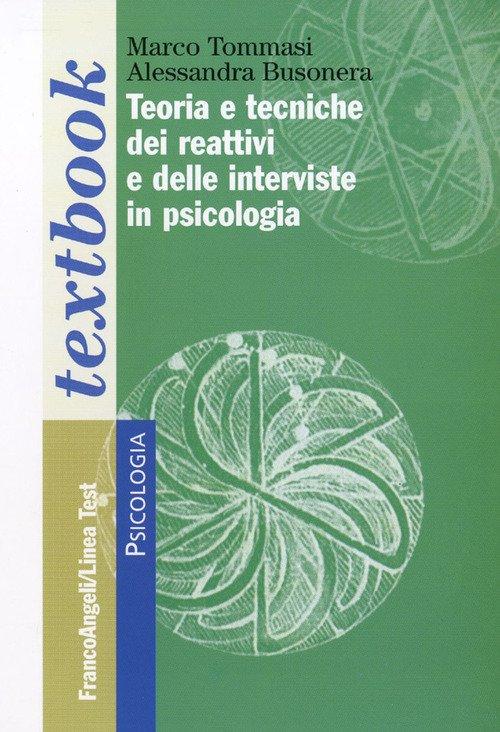 Teoria e tecniche dei reattivi e delle interviste in psicologia