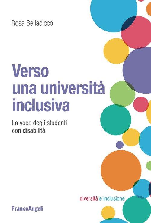 Verso una università inclusiva. La voce degli studenti con disabilità