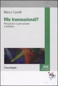 Vite transnazionali? Peruviani e peruviane a Milano