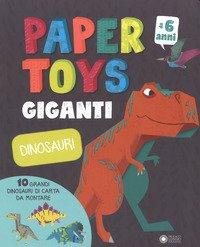 Dinosauri. Paper toys giganti