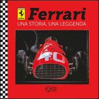 Ferrari una storia, una leggenda