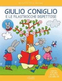 Giulio Coniglio e le filastrocche dispettose. Ediz. ad alta leggibilità. Con adesivi