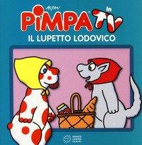 Pimpa. Il lupetto Ludovico
