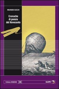 Cronache di poesia del Novecento