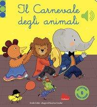 Il carnevale degli animali. Libro sonoro
