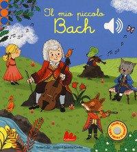 Il mio piccolo Bach. Libro sonoro
