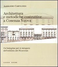Architettura e metodiche costruttive a Cosenza Nuova