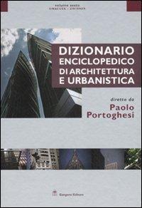 Dizionario enciclopedico di architettura e urbanistica