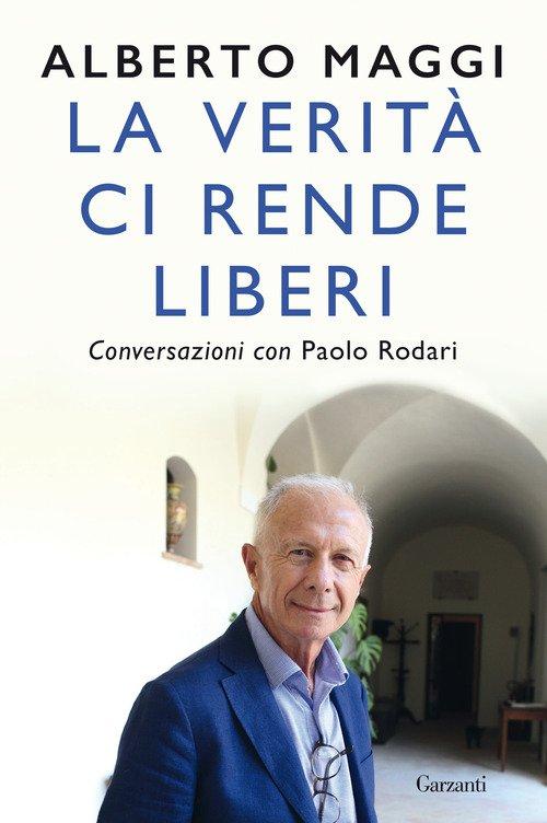 La verità ci rende liberi. Conversazioni con Paolo Rodari