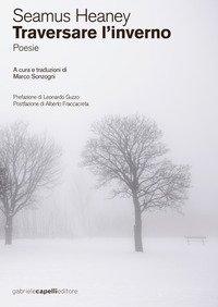 Traversare l'inverno. testo inglese a fronte