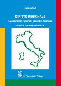 Diritto regionale. Le autonomie regionali, speciali e ordinarie
