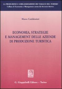 Economia, strategie e management delle aziende di produzione turistica