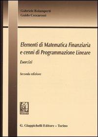 Elementi di matematica finanziaria e cenni di programmazione lineare