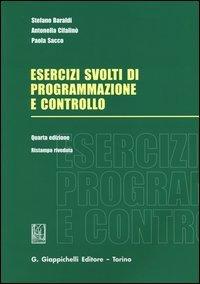 Esercizi svolti di programmazione e controllo