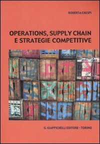 Operations, supply chain e strategie competitive