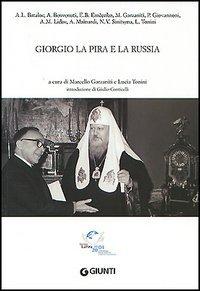 Giorgio La Pira e la Russia