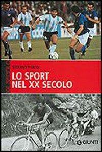 Lo sport del XX secolo