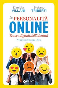 La personalità online. Tracce digitali dell'identità