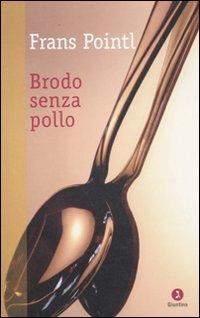 Brodo Senza Pollo