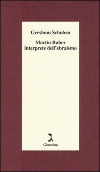 Martin Buber interprete dell'ebraismo