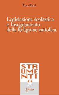 Legislazione scolastica e insegnamento della religione cattolica