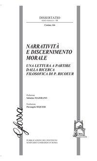 Narratività e discernimento morale. Una lettura a partire dalla ricerca filosofica di P. Ricoeur