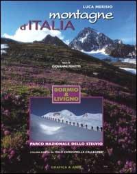 Montagne d'Italia. Bormio e Livigno