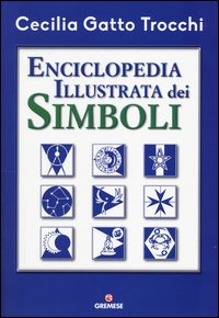 Enciclopedia illustrata dei simboli