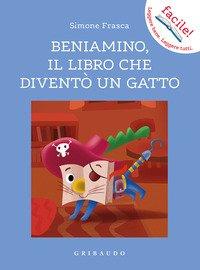 Beniamino, il libro che diventò un gatto