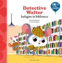 Detective Walter. Indagine in biblioteca