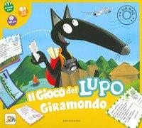 Il gioco del lupo giramondo. Amico lupo